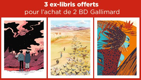 3 ex-libris offerts pour 2 BD Gallimard achetées