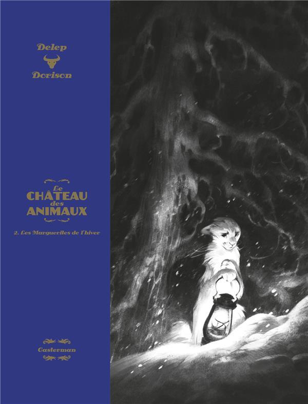 Couverture du premier album de la série Le Château des Animaux - Edition Luxe