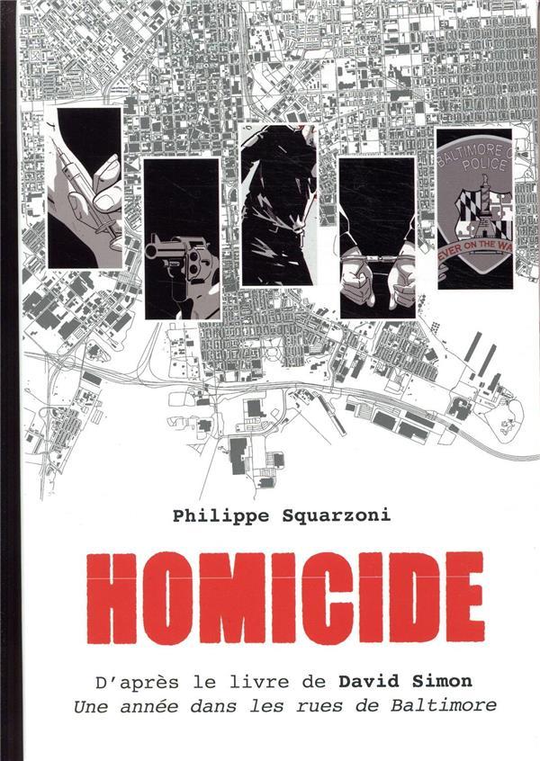 Couverture du premier album de la série Homicide, une année dans les rues de Baltimore