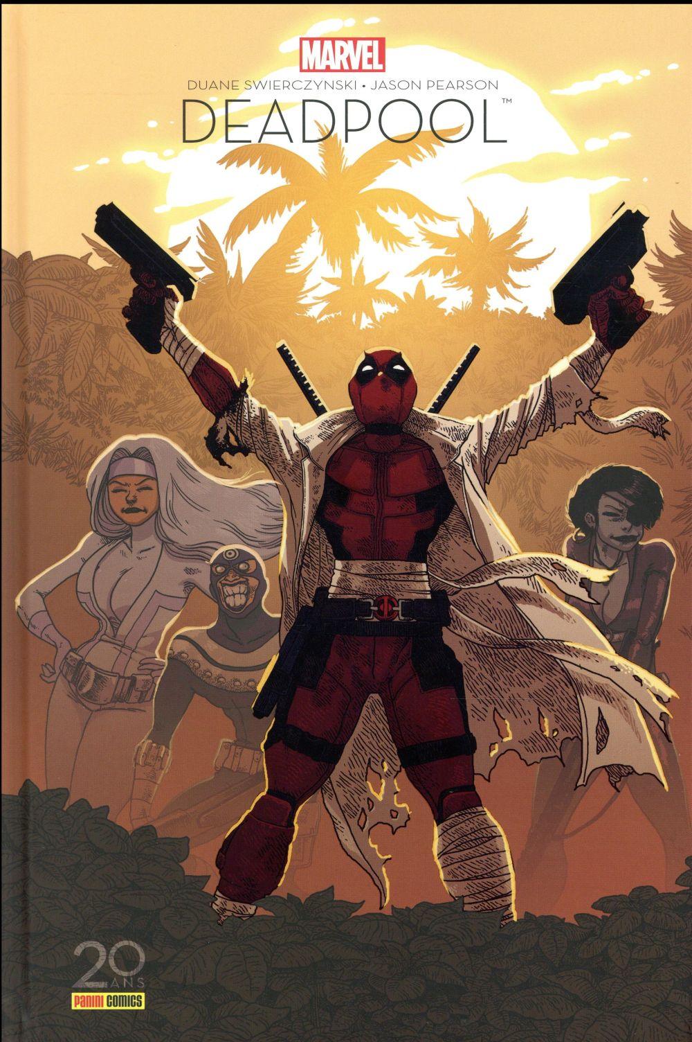 Deadpool - Il faut soigner le soldat Wilson Edition 20 ans - J. Pearson