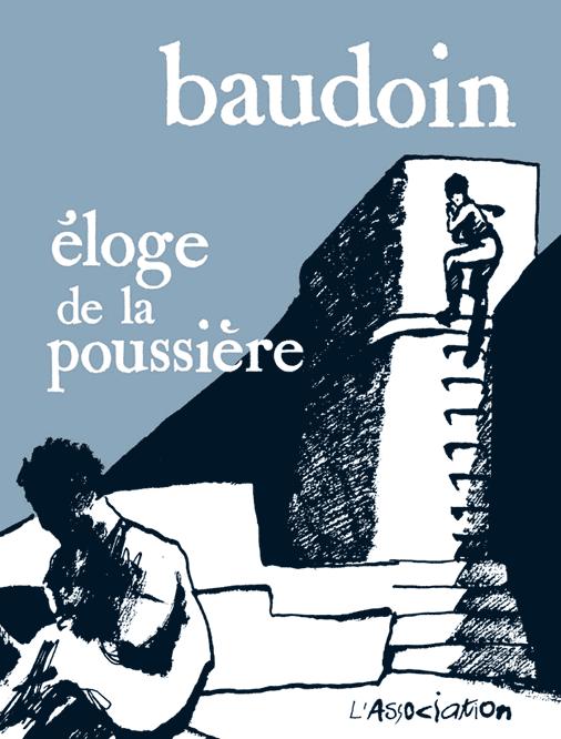 Eloge de La Poussière