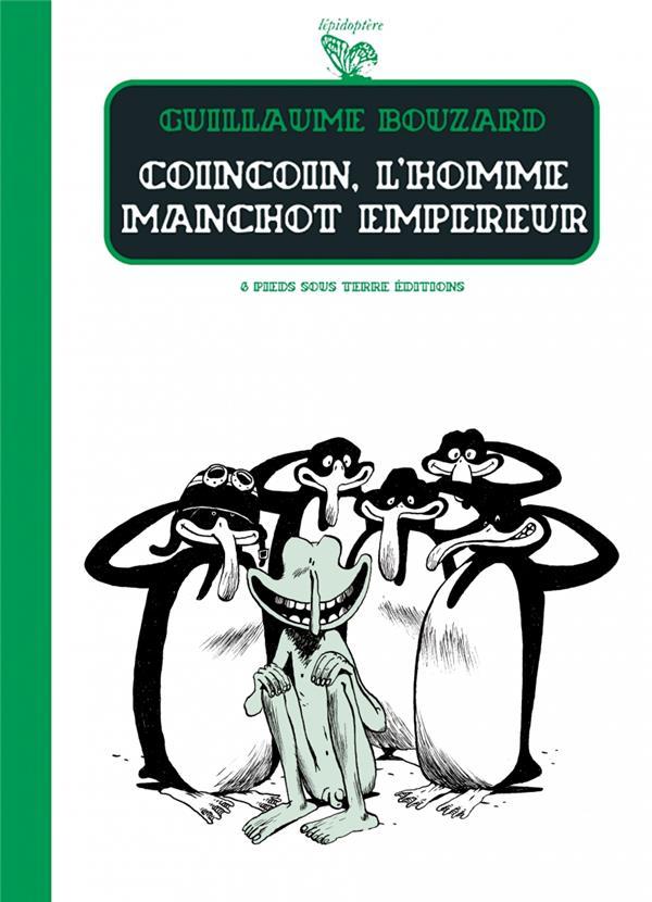 Coincoin, l'homme manchot empereur sur Bookys