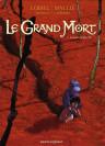 Le grand mort tome 1