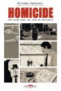 Homicide - Une année dans les rues de Baltimore tome 1