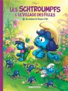 Les schtroumpfs et le village des filles tome 2
