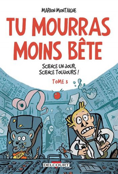 Page n Tu mourras moins bête tome 3