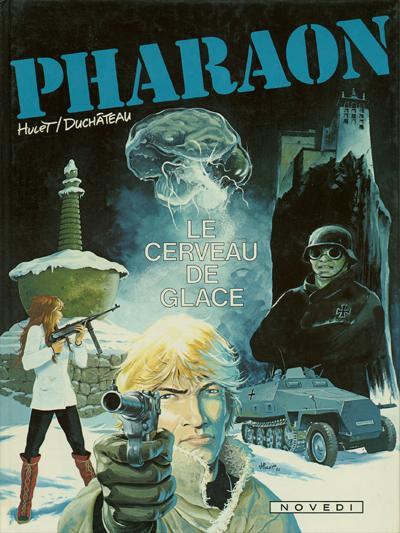 Couverture Pharaon tome 2 - Le cerveau de glace (éd. 1982)
