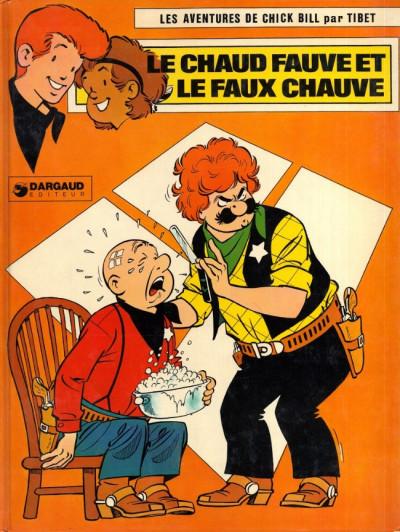 Couverture Chick Bill tome 17 - Le chaud fauve et le faux chauve (éd. 1977)