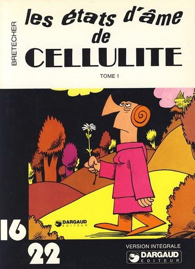 Couverture Cellulite (16/22) tome 1 - Les états d'âme de Cellulite