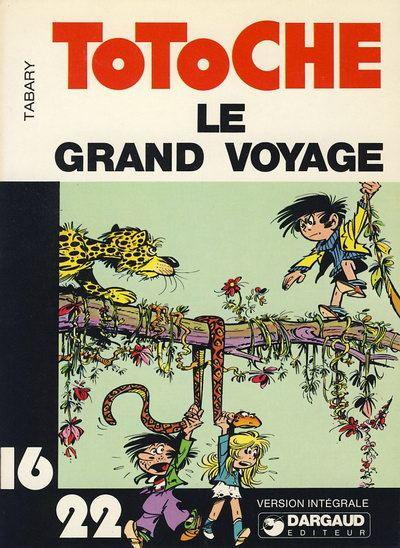Couverture Totoche (16/22) tome 1 - Le grand voyage