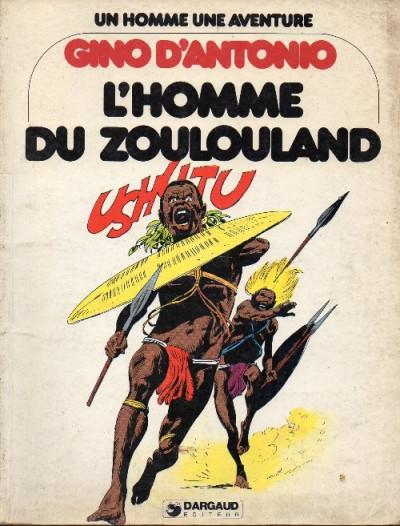 Couverture Homme du Zoulouland (L') - L'homme du Zoulouland (éd. 1979)