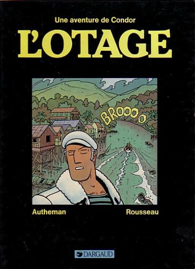 Couverture Condor tome 1 - L'otage (éd. 1984)