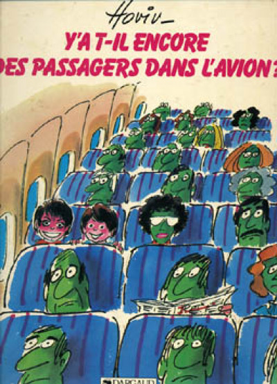 Couverture Y'a t-il? tome 2 - Y'a t-il encore des passagers dans l'avion (éd. 1985)