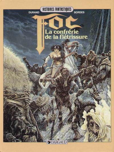 Couverture Foc tome 2 - La confrérie de la flétrissure (éd. 1987)