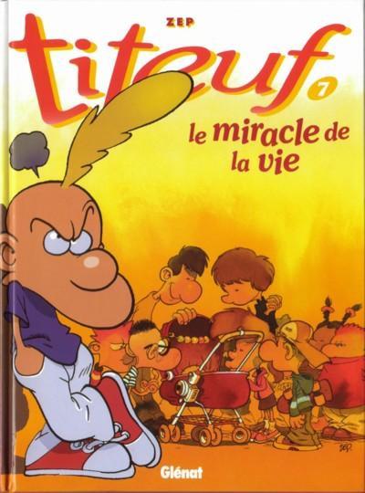 Couverture Titeuf tome 7 - Le miracle de la vie (éd. 1998)