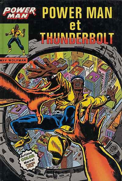 Couverture Albums Artima DC/Marvel Super Star tome 14 - Powerman : Powerman et Thunderbolt (éd. 1981)