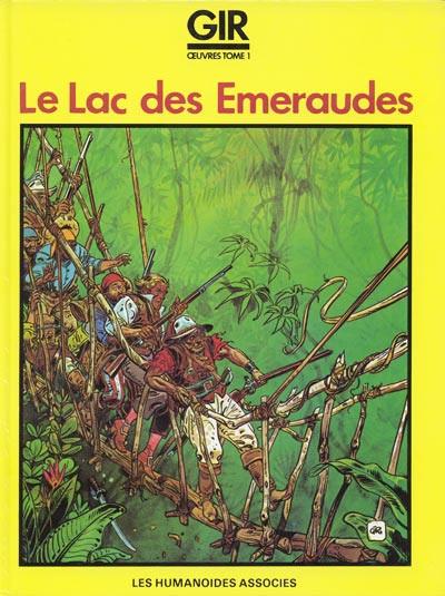 Couverture Gir œuvres tome 1 - Le lac des émeraudes (éd. 1981)