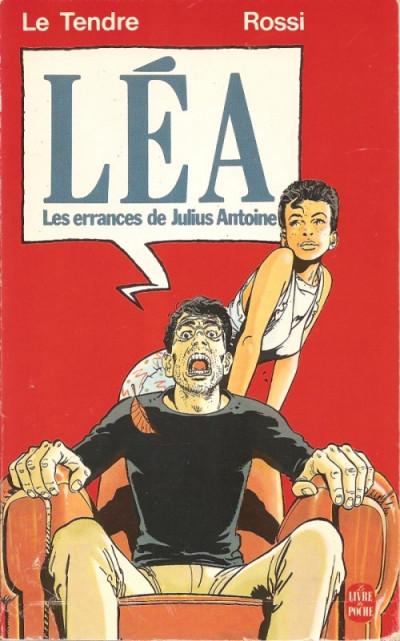 Couverture Errances de Julius Antoine (Les) tome 1 - Léa (éd. 1987)