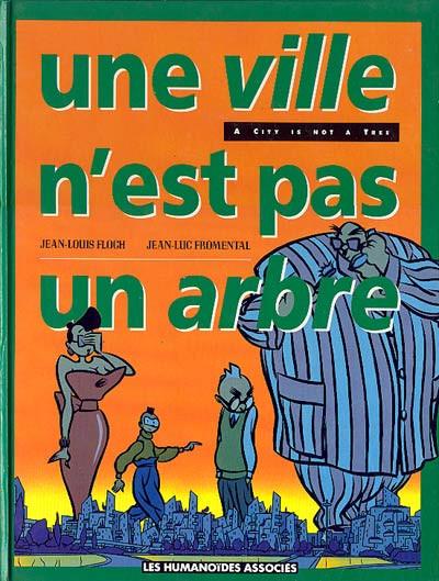 Couverture Une ville n'est pas un arbre - Une ville n'est pas un arbre (éd. 1989)
