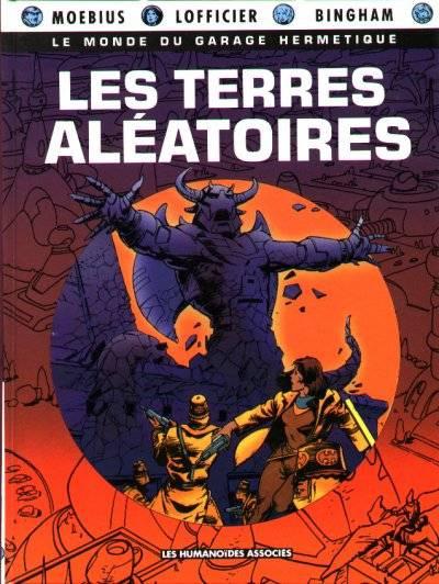 Couverture Monde du Garage Hermétique (Le) tome 4 - Les terres aléatoires (éd. 1992)