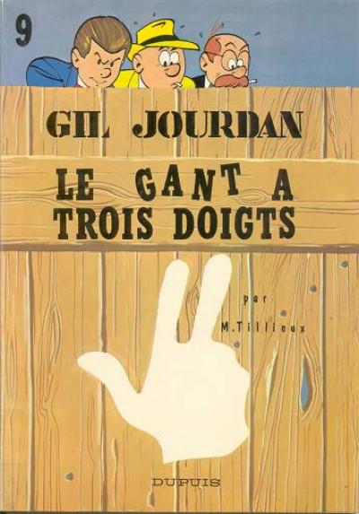 Couverture Gil Jourdan tome 9 - Le gant à trois doigts (éd. 1966)
