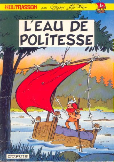 Couverture Hultrasson tome 4 - L'eau de politesse (éd. 1974)
