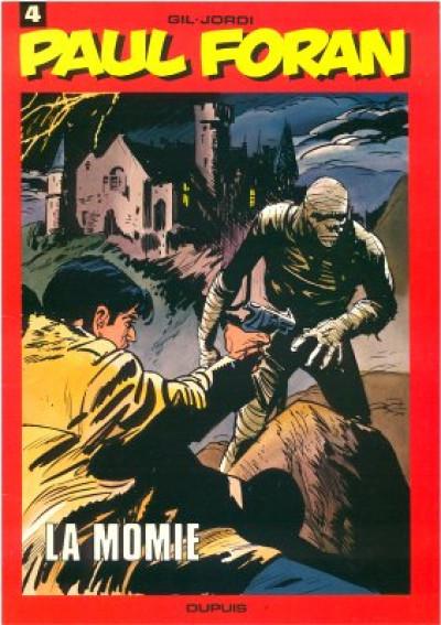 Couverture Paul Foran tome 4 - La momie (éd. 1979)
