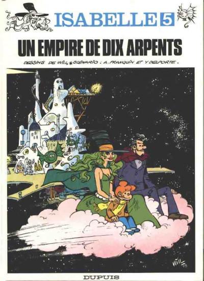 Couverture Isabelle tome 5 - Un empire de dix arpents (éd. 1980)