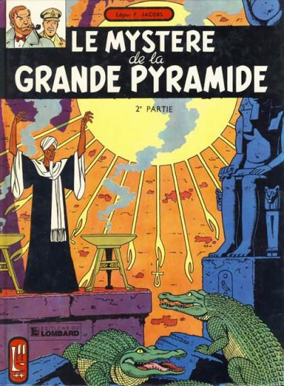 Couverture Blake et Mortimer (Historique) tome 4 - Le Mystère de la Grande Pyramide - 2e partie (éd. 1982)