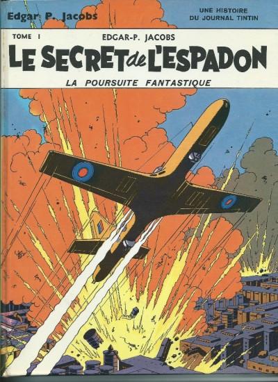 Couverture Blake et Mortimer (Historique) tome 1 - Le Secret de l'Espadon - Tome I - La Poursuite fantastique (éd. 1970)