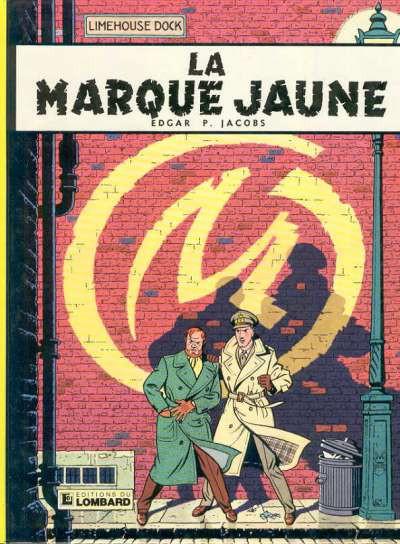 Couverture Blake et Mortimer (Historique) tome 5 - La Marque Jaune (éd. 1982)