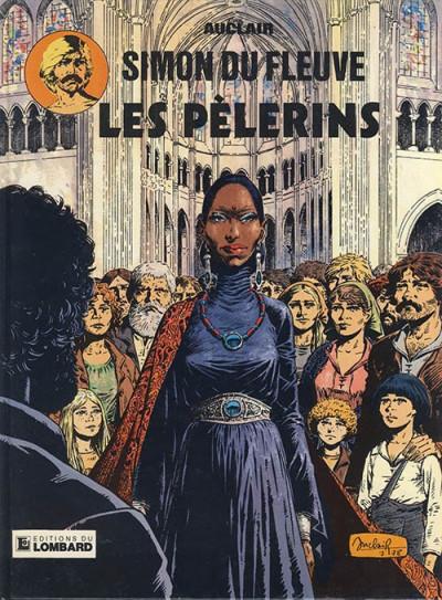 Couverture Simon du Fleuve tome 4 - Les pélerins
