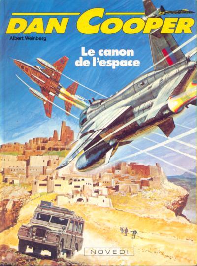 Couverture Dan Cooper (Les aventures de) tome 25 - Le canon de l'espace (éd. 1984)