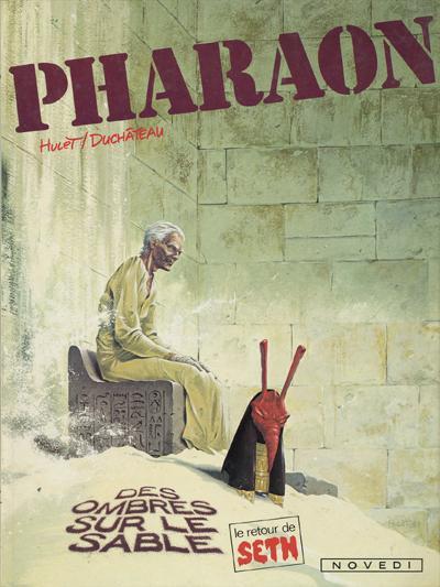 Couverture Pharaon tome 6 - Des ombres sur le sable (éd. 1985)