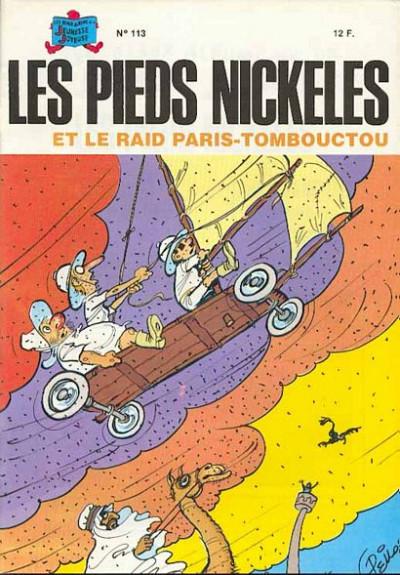 Couverture Les Pieds Nickelés (3e série) (1946-1988) tome 113 - Les Pieds Nickelés et le raid Paris-Tombouctou