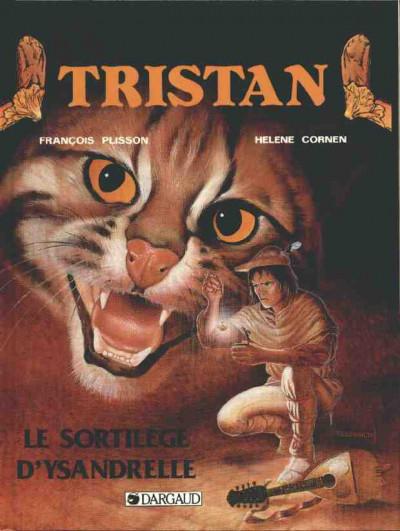 image de Tristan le Ménestrel tome 1 - Le sortilège d'Ysandrelle (édition 1987)