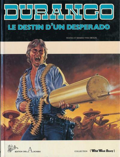 Couverture Durango tome 6 - Le destin d'un desperado (éd. 1986)