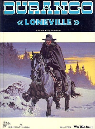 """image de Durango tome 7 - """"Loneville"""" (édition 1987)"""