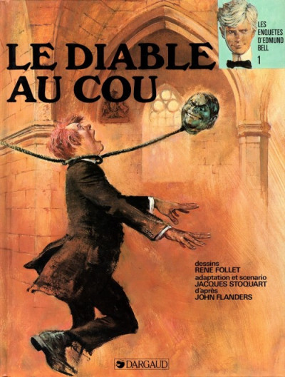 image de Les enquêtes d'Edmund Bell tome 1 - Le Diable au cou (éd. 1987)