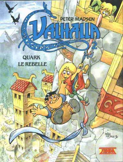 Couverture Valhalla tome 2 - Quark le rebelle