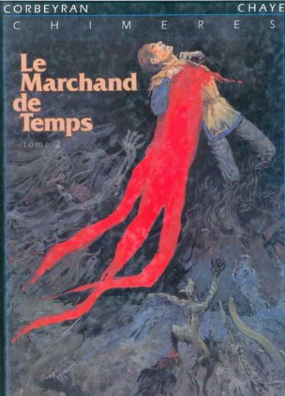 Couverture Marchand de temps (Le) tome 2 - Chimères (éd. 1993)