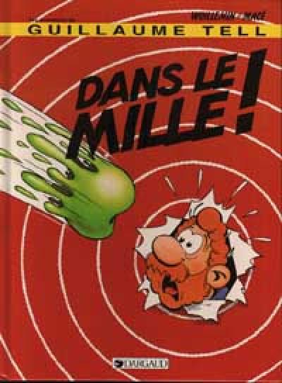 Couverture Guillaume Tell (Les aventures de) tome 9 - Dans le mille! (éd. 1994)