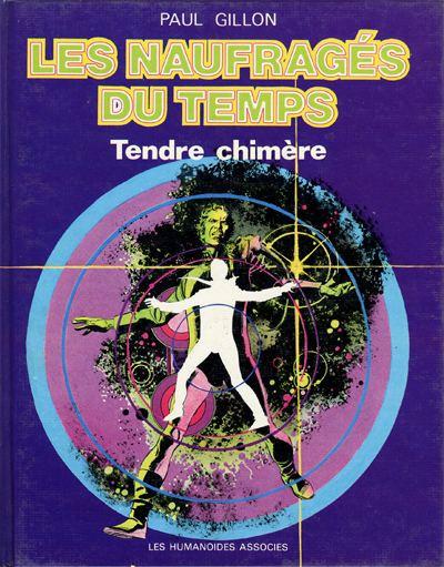 image de Naufragés du temps (Les) tome 5 - Tendre chimère (édition 1977)