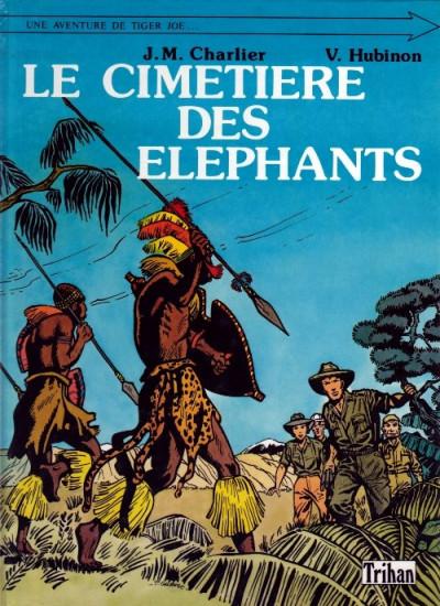 Couverture Tiger Joe tome 1 - Le cimetière des éléphants (éd. 1985)