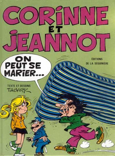 Couverture Corinne et Jeannot tome 1 - On peut se marier...