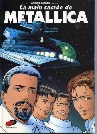 Couverture Main sacrée de METALLICA (La) tome 1 - La main sacrée de METALLICA (éd. 1991)