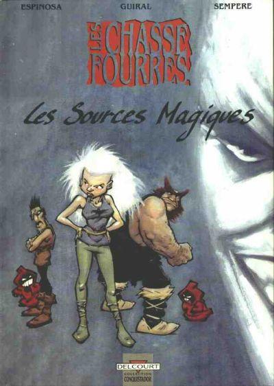 image de Chasse fourrés (Les) tome 1 - Les sources magiques (édition 1991)
