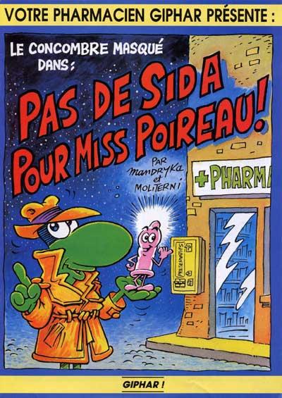 Couverture Concombre masqué (Le) - Pas de Sida pour Miss Poireau ! (éd. 1994)