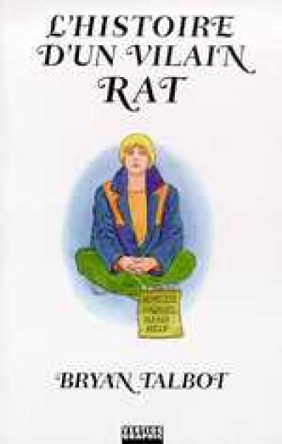 Couverture Histoire d'un vilain rat (L') - L'histoire d'un vilain rat (éd. 1999)