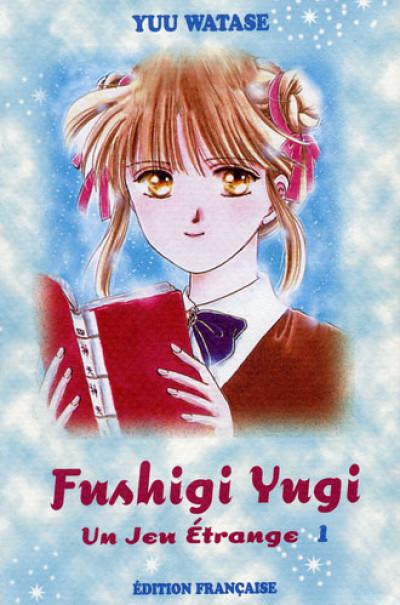 Couverture Fushigi Yugi - Un jeu étrange tome 1 - Volume 1 (éd. 2002)